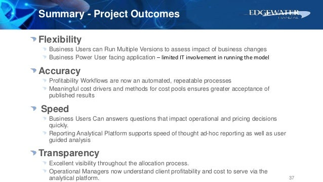 Flexibility Business Users can Run Multiple Versions to assess impact of business changes Business Power User facing appli...
