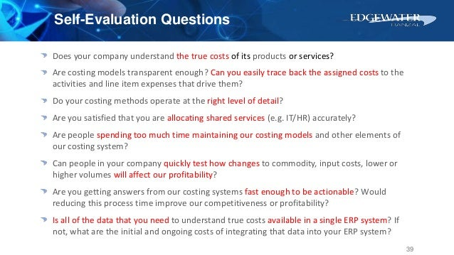 Does your company understand the true costs of its products or services? Are costing models transparent enough? Can you ea...