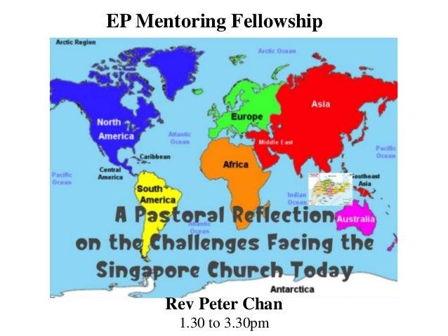 EP Mentoring Fellowship Rev Peter Chan 1.30 to 3.30pm
