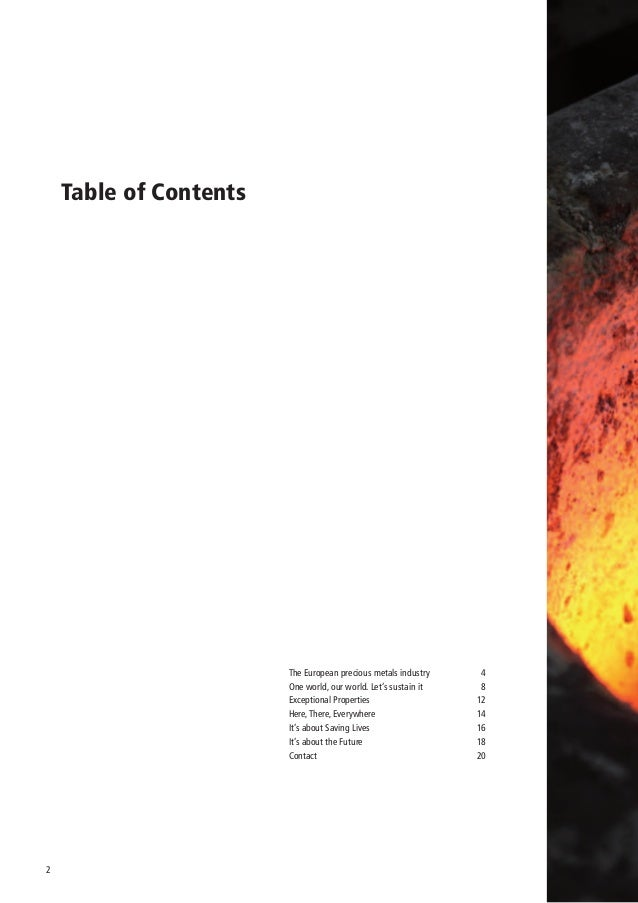 Table of Contents                        The European precious metals industry     4                        One world, ou...