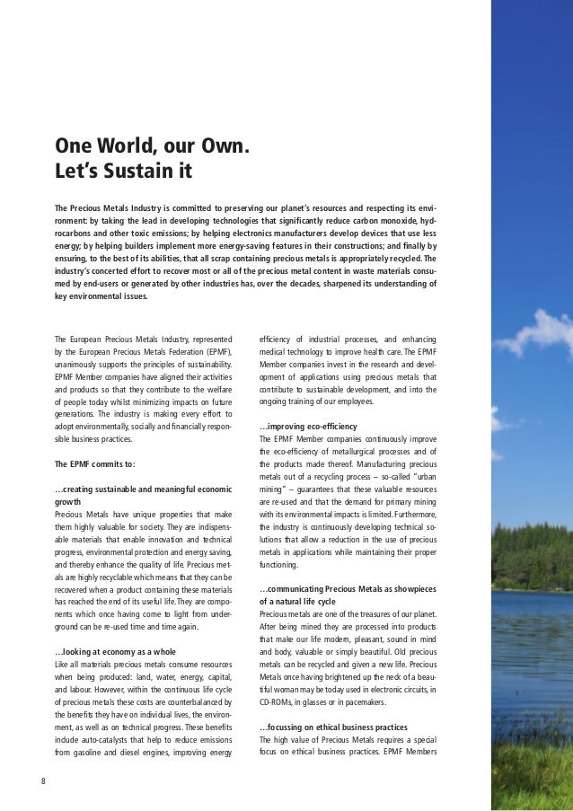 One World, our Own.    Let's Sustain it    The Precious Metals Industry is committed to preserving our planet's resources ...