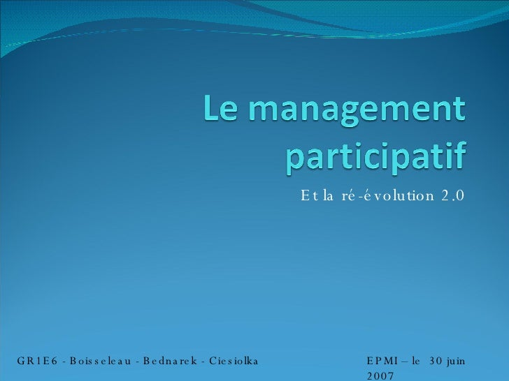 Et la ré-évolution 2.0 GR1E6 - Boisseleau - Bednarek - Ciesiolka EPMI – le  30 juin 2007