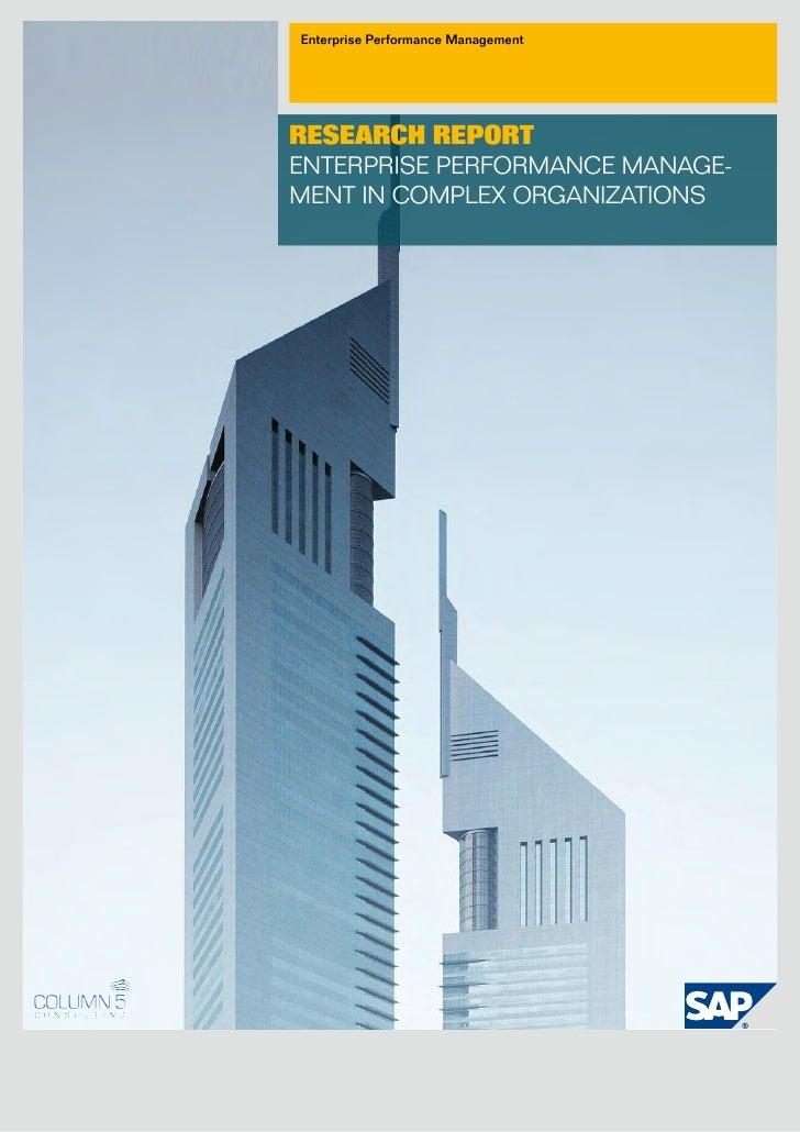 Enterprise Performance Management     ReseaRch RepoRt EntErprisE pErformancE managE- mEnt in complEx organizations
