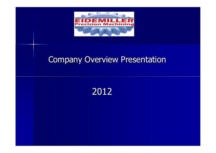 Company Overview Presentation          2012