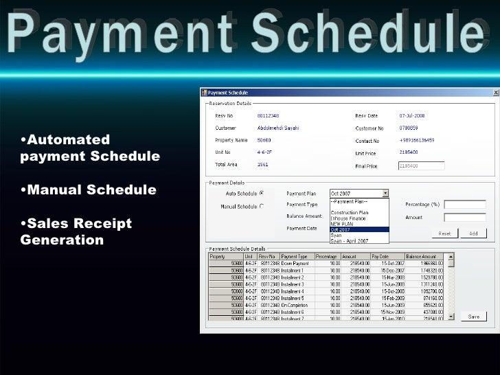 Payment Schedule <ul><li>Automated payment Schedule </li></ul><ul><li>Manual Schedule </li></ul><ul><li>Sales Receipt Gene...