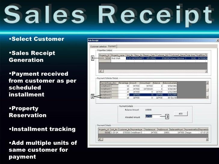 Sales Receipt <ul><li>Select Customer </li></ul><ul><li>Sales Receipt Generation </li></ul><ul><li>Payment received from c...