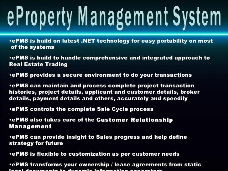 <ul><li>ePMS is build on latest .NET technology for easy portability on most  of the systems </li></ul><ul><li>ePMS is bui...