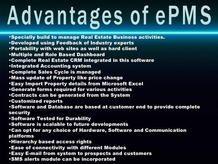 <ul><li>Specially build to manage Real Estate Business activities. </li></ul><ul><li>Developed using Feedback of Industry ...