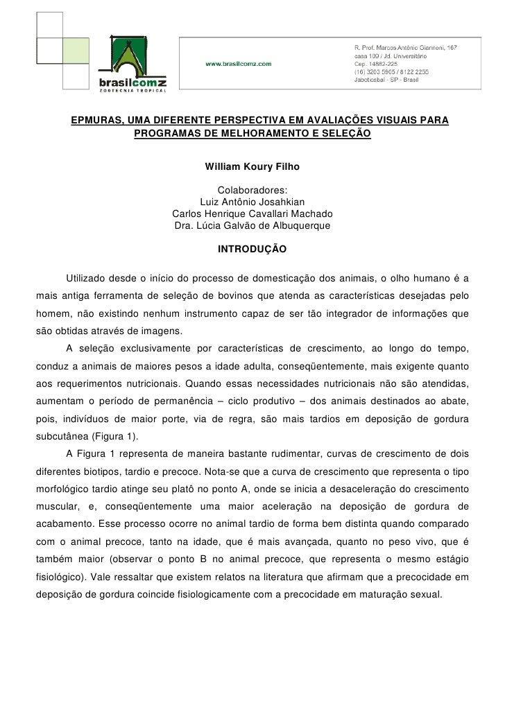 EPMURAS, UMA DIFERENTE PERSPECTIVA EM AVALIAÇÕES VISUAIS PARA                  PROGRAMAS DE MELHORAMENTO E SELEÇÃO        ...