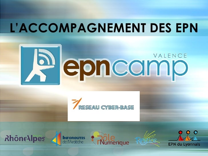 L'ACCOMPAGNEMENT DES EPN