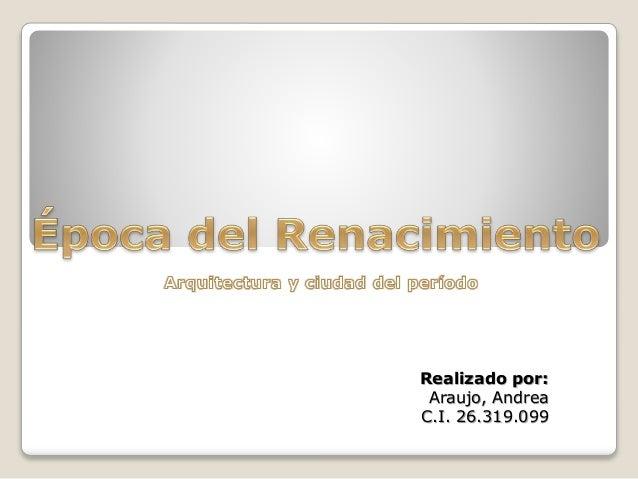 Realizado por: Araujo, Andrea C.I. 26.319.099