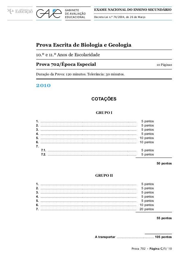 Prova Escrita de Biologia e Geologia 10.º e 11.º Anos de Escolaridade Prova 702/Época Especial 10 Páginas Duração da Prova...