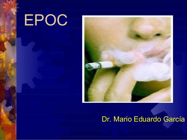 EPOC Dr. Mario Eduardo García