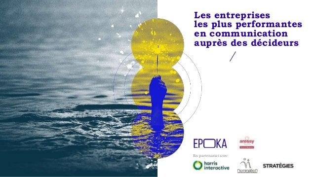 En partenariat avec Les entreprises les plus performantes en communication auprès des décideurs