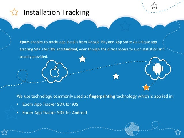 Installation Tracking  Epom enables to tracks app installs from Google Play and App Store via unique app tracking SDK's fo...