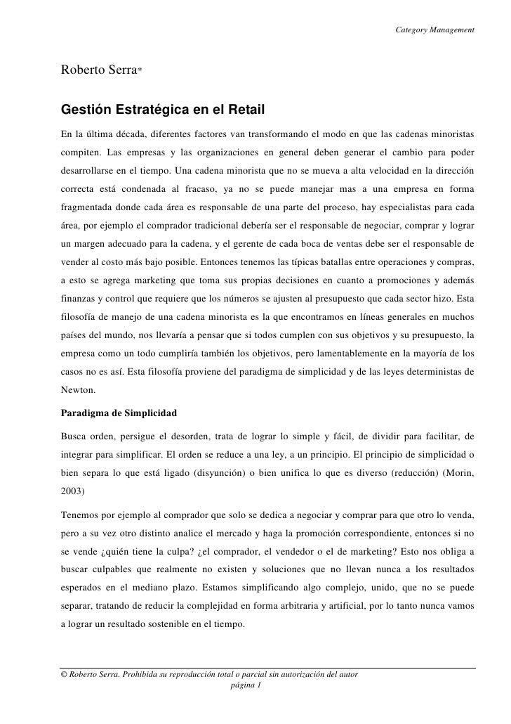 Category Management    Roberto Serra*  Gestión Estratégica en el Retail En la última década, diferentes factores van trans...