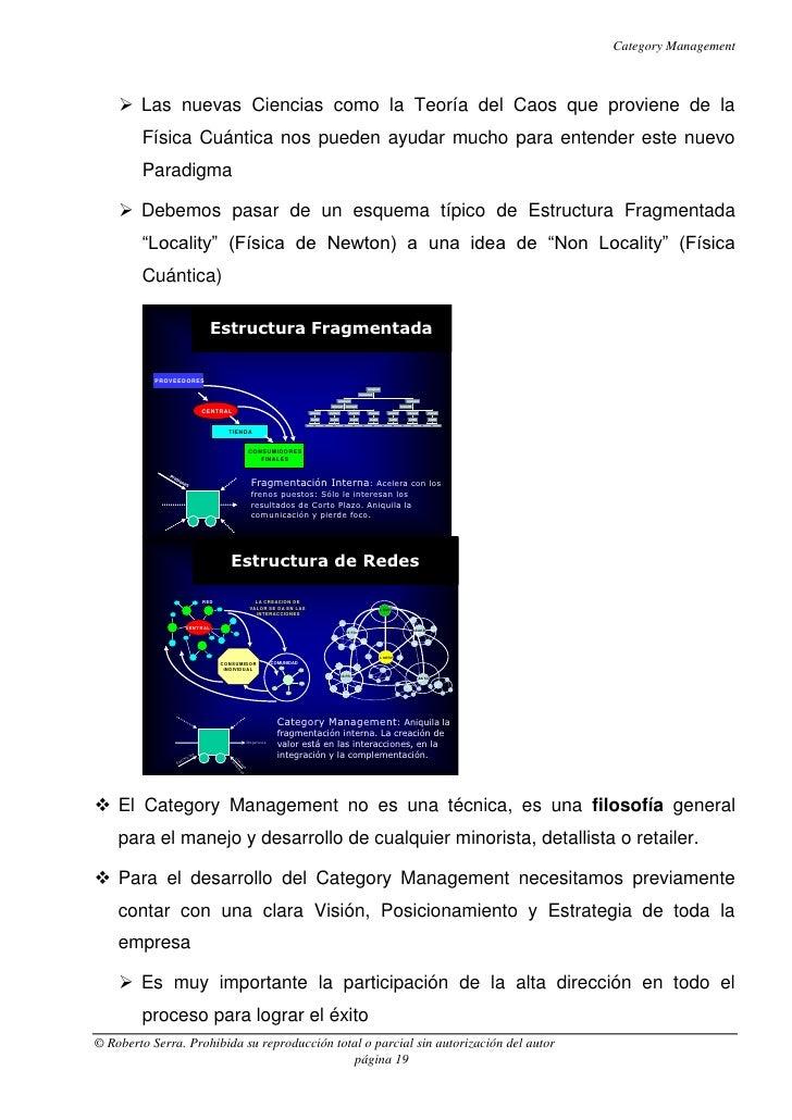 Category Management     Las nuevas Ciencias como la Teoría del Caos que proviene de la        Física Cuántica nos pueden ...