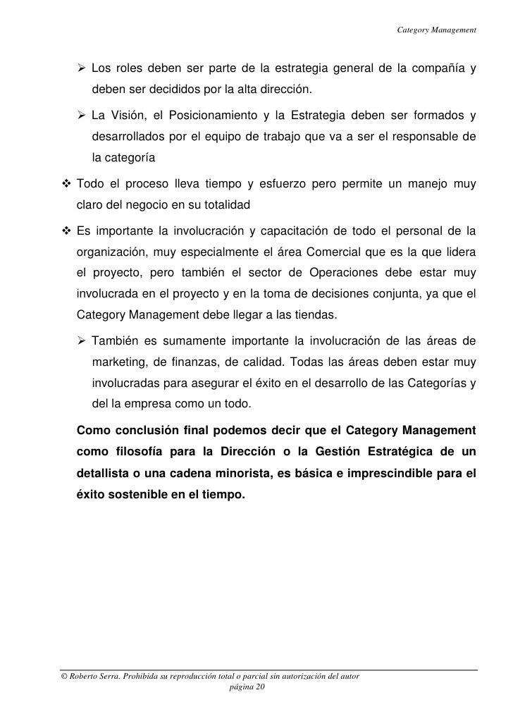 Category Management     Los roles deben ser parte de la estrategia general de la compañía y        deben ser decididos po...