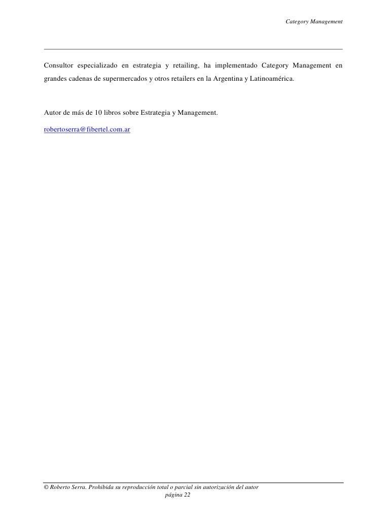 Category ManagementConsultor especializado en estrategia y retailing, ha implementado Category Management engrandes cadena...