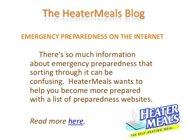 The HeaterMeals BlogEMERGENCY PREPAREDNESS ON THE INTERNET     Theres so much information  about emergency preparedness th...