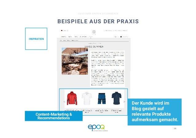 28  CUSTOMER DRIVEN E-COMMERCE BEISPIELE AUS DER PRAXIS Der Kunde wird im Blog gezielt auf relevante Produkte aufmerksam g...