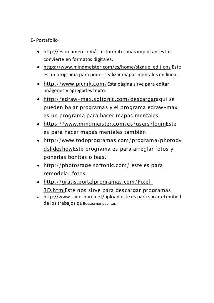 E- Portafolio<br />http://es.calameo.com/ Los formatos más importantes los convierte en formatos digitales.<br />...