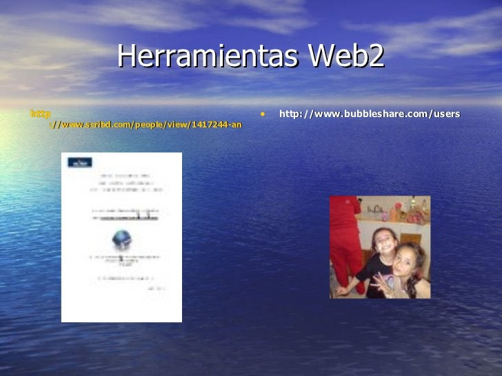 Herramientas Web2 <ul><li>http ://www.scribd.com/people/view/1417244-analilli </li></ul><ul><li>http://www.bubbleshare.com...