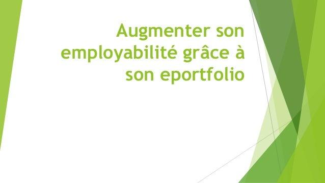 Augmenter son employabilité grâce à son eportfolio