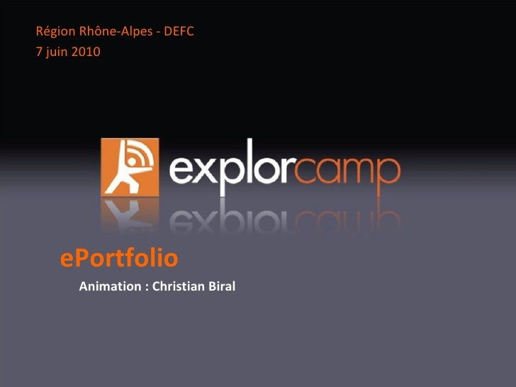 ePortfolio Animation : Christian Biral Région Rhône-Alpes - DEFC 7 juin 2010