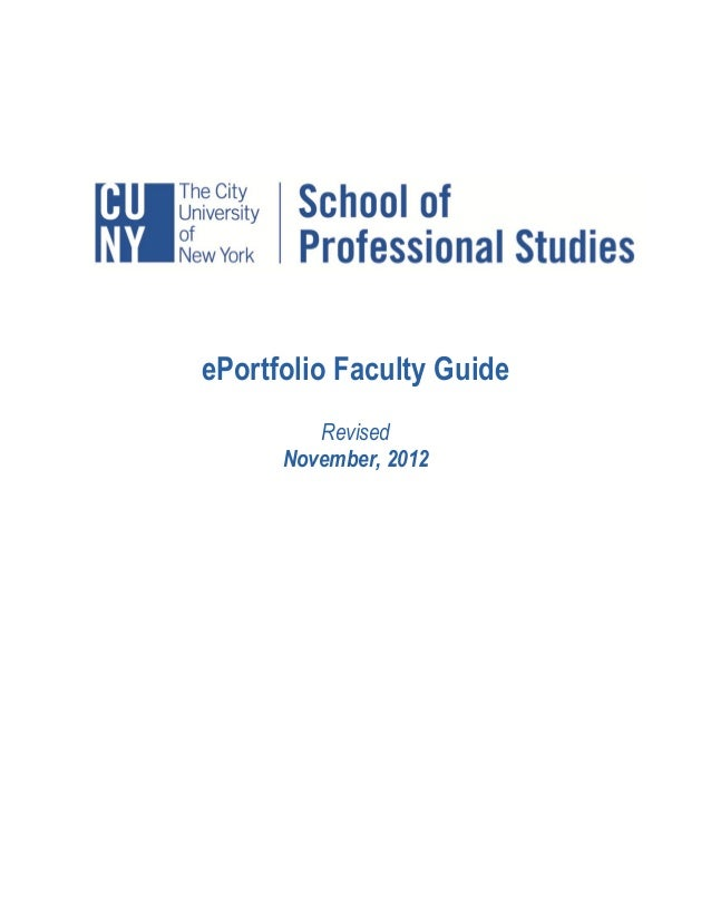 ePortfolio Faculty Guide         Revised      November, 2012