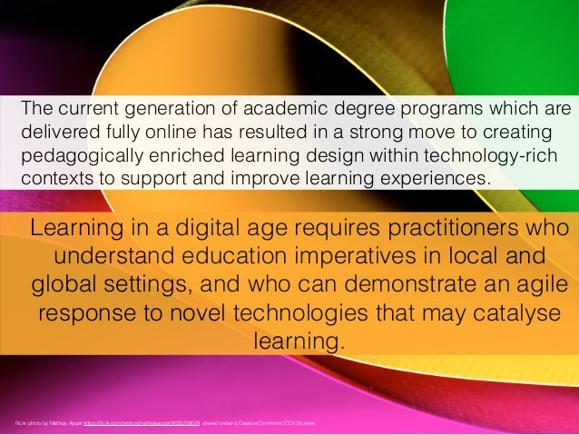 The current generation of academic degree programs which are delivered fully online has resulted in a strong move to creat...