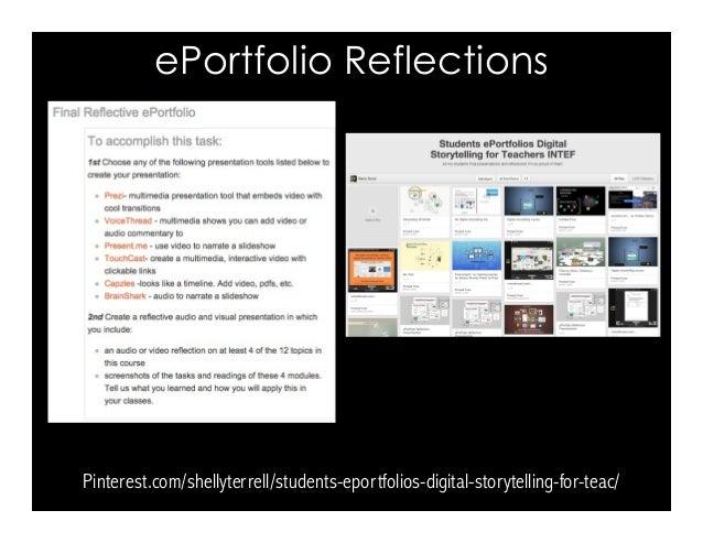 ePortfolio Reflections Pinterest.com/shellyterrell/students-eportfolios-digital-storytelling-for-teac/