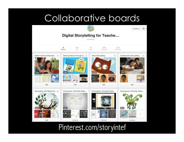 Pinterest.com/storyintef Collaborative boards