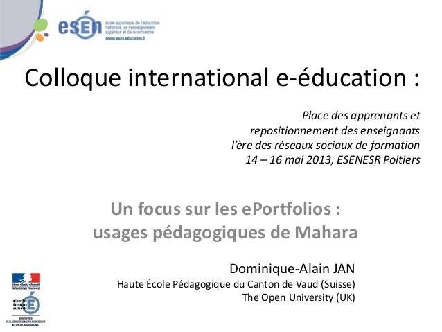 Colloque international e-éducation : Place des apprenants et repositionnement des enseignants l'ère des réseaux sociaux de...
