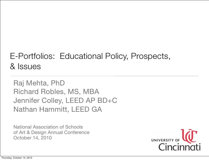 E-Portfolios: Educational Policy, Prospects,        & Issues           Raj Mehta, PhD           Richard Robles, MS, MBA   ...