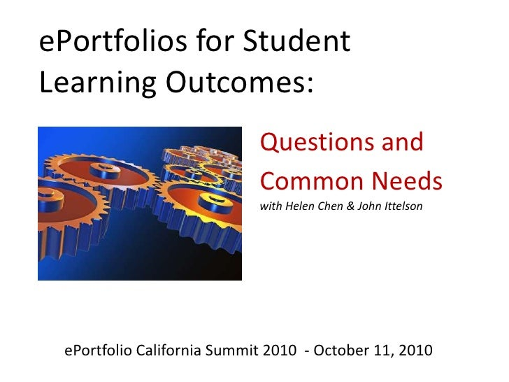 ePortfolios for Student Learning Outcomes: <br />Overview & Opening Questions<br />with Helen Chen & John Ittelson<br />eP...