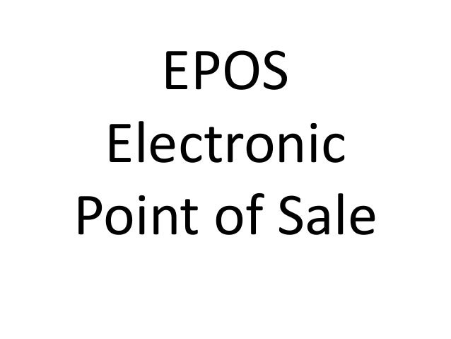 EPOS Electronic Point of Sale