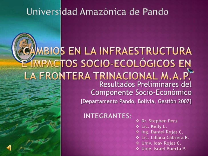 Resultados Preliminares del    Componente Socio-Económico [Departamento Pando, Bolivia, Gestión 2007]
