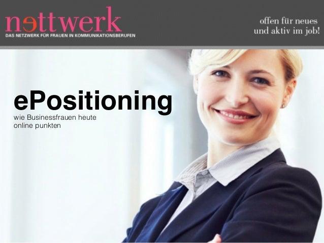 wie Businessfrauen heute online punkten ePositioning