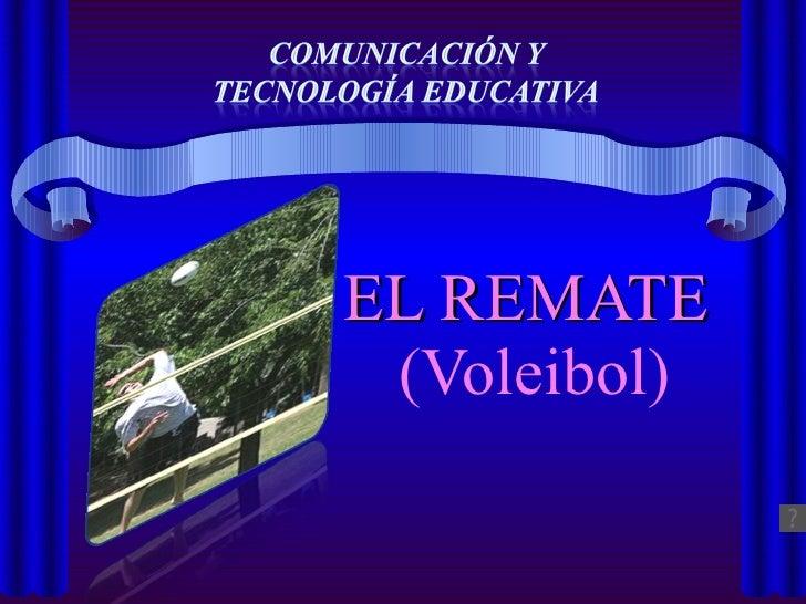 EL REMATE  (Voleibol)