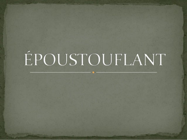 Epoustouflant