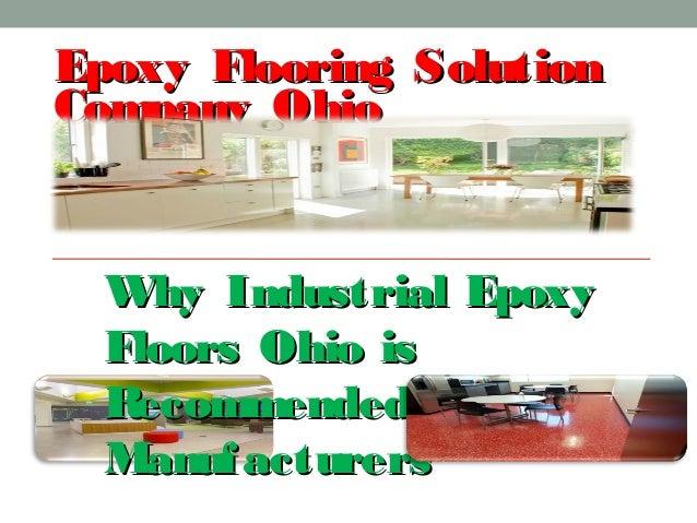 Epoxy Flooring SolutionEpoxy Flooring Solution Company OhioCompany Ohio Why Industrial EpoxyWhy Industrial Epoxy Floors Oh...