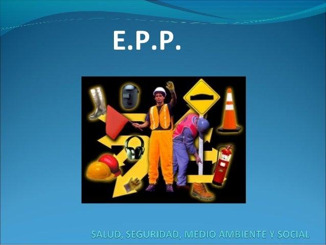 E.P.P.