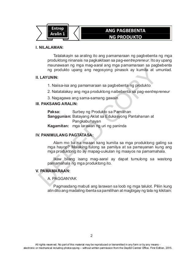 D EPED C O PY 2 Entrep Aralin 1 ANG PAGBEBENTA NG PRODUKTO I. NILALAMAN: Tatalakayin sa araling ito ang pamamaraan ng pag...