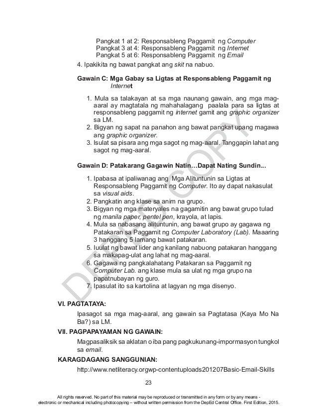 D EPED C O PY 23  Pangkat 1 at 2: Responsableng Paggamit ng Computer  Pangkat 3 at 4: Responsableng Paggamit ng Inte...
