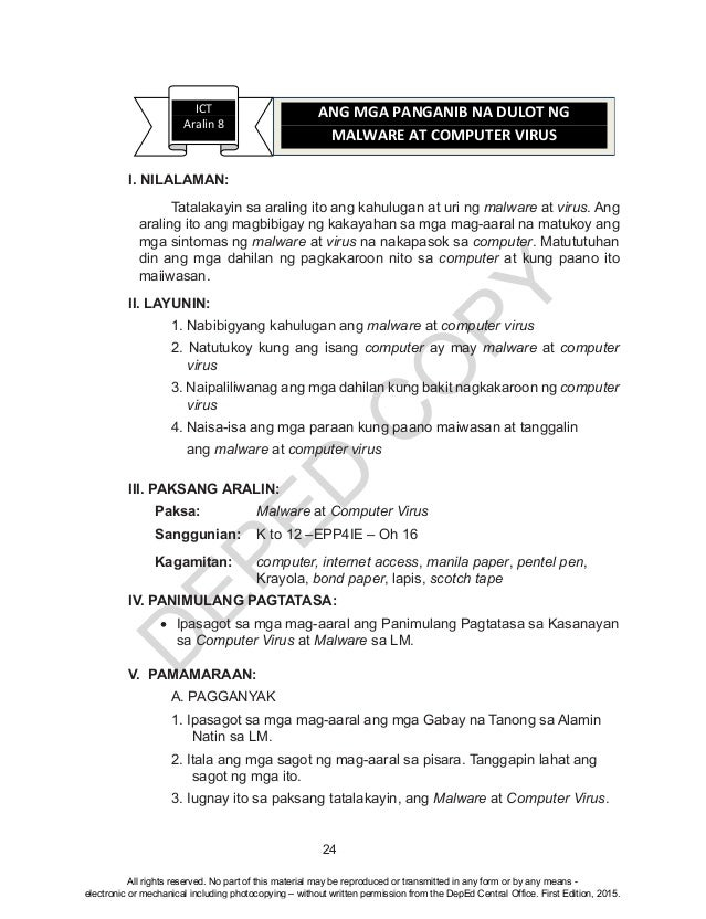 D EPED C O PY 24 I. NILALAMAN:  Tatalakayin sa araling ito ang kahulugan at uri ng malware at virus. Ang araling ito ang ...