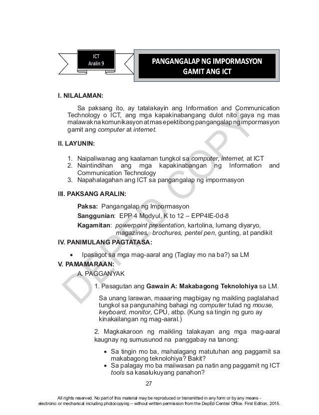 D EPED C O PY 27 I. NILALAMAN:  Sa paksang ito, ay tatalakayin ang Information and Communication Technology o ICT, ang mg...