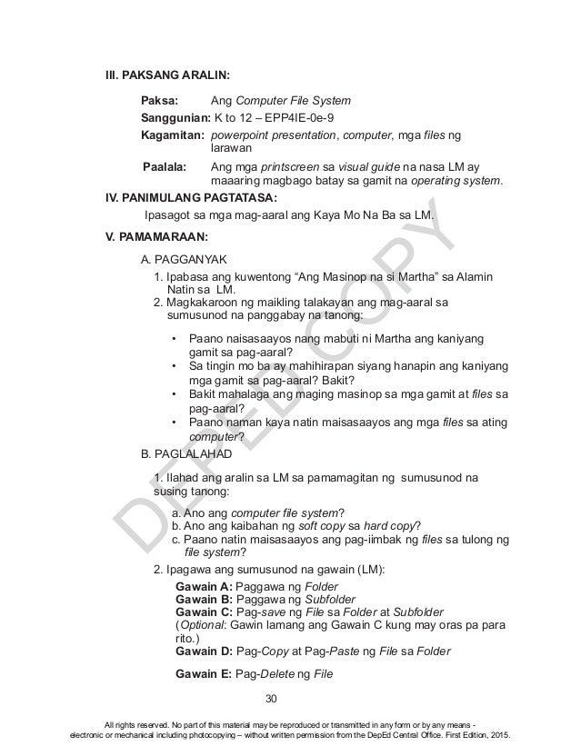 D EPED C O PY 30 III. PAKSANG ARALIN: Paksa:Ang Computer File System  Sanggunian: K to 12 – EPP4IE-0e-9  Kagamitan: po...