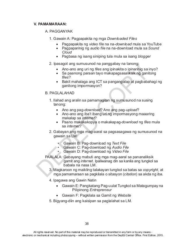D EPED C O PY 38 V. PAMAMARAAN:  A. PAGGANYAK 1. Gawain A: Pagpapakita ng mga Downloaded Files • Pagpapakita ng video fi...