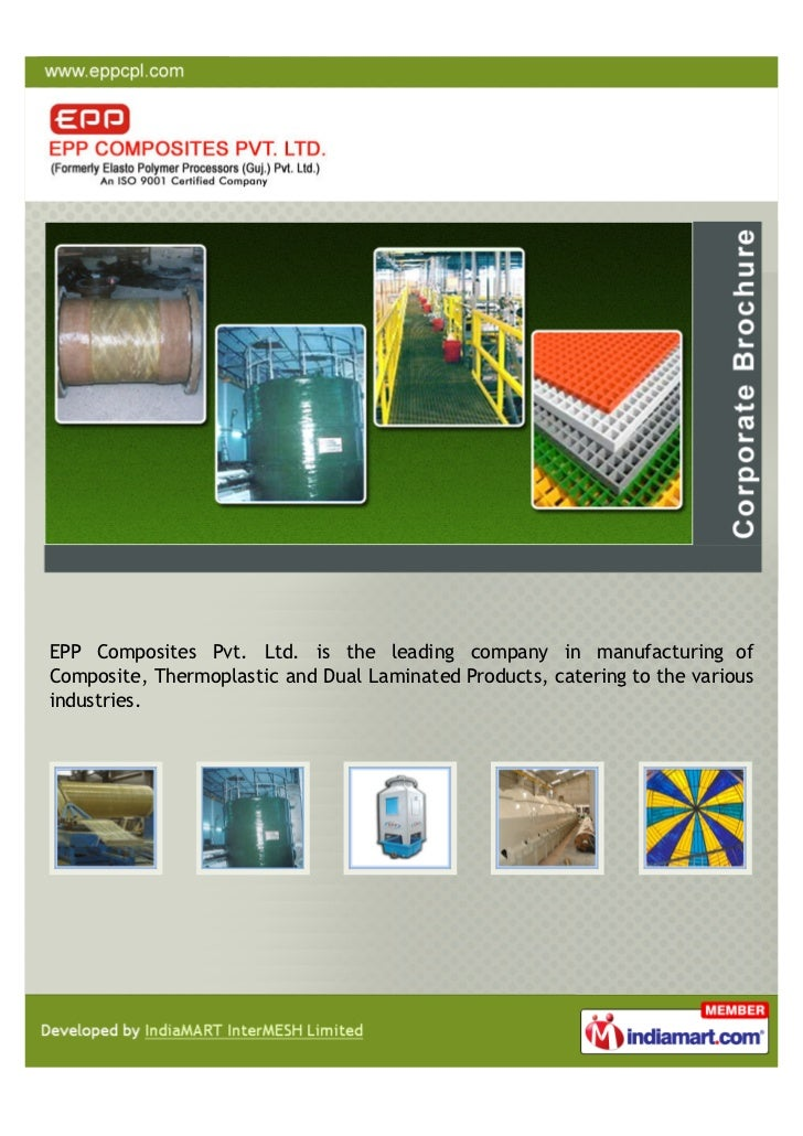 EPP Composites Pvt. Ltd. is the leading company in manufacturing ofComposite, Thermoplastic and Dual Laminated Products, c...